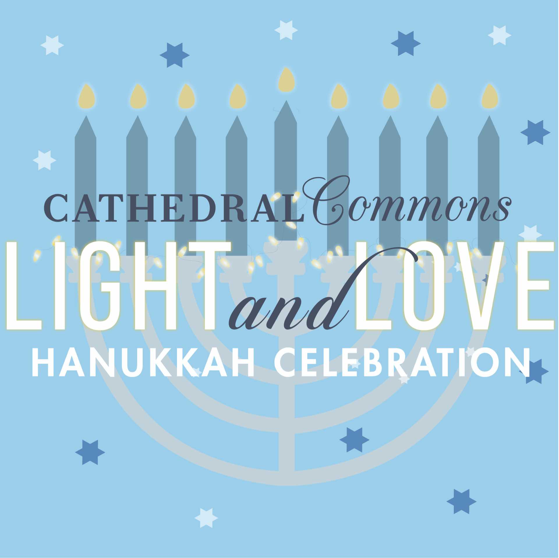 Light and Love Hanukkah Celebration!